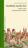 Stadtluft macht frei (eBook, ePUB)
