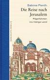 Die Reise nach Jerusalem (eBook, ePUB)