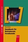 Handbuch für Betriebsratsvorsitzende (eBook, PDF)
