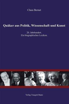 Quäker aus Politik, Wissenschaft und Kunst (eBook, PDF) - Bernet, Claus