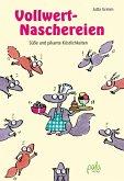Vollwert-Naschereien (eBook, PDF)