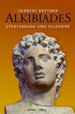 Alkibiades (eBook, ePUB) - Heftner, Herbert