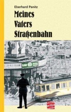 Meines Vaters Straßenbahn (eBook, ePUB) - Panitz, Eberhard