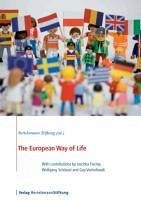 The European Way of Life (eBook, ePUB) - Bertelsmann Stiftung