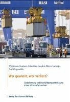 Wer gewinnt, wer verliert? (eBook, PDF) - Suntum, Ulrich van; Gundel, Sebastian; Lurweg, Maren; Oelgemöller, Jens