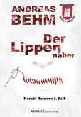 Der Lippennäher / Harald Hansens 2.Fall (eBook, ePUB)
