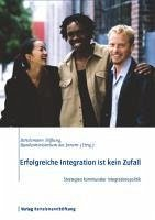 Erfolgreiche Integration ist kein Zufall (eBook, PDF)