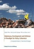 Diplomacy, Development and Defense: A Paradigm for Policy Coherence (eBook, PDF)