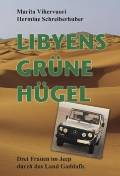 Libyens grüne Hügel (eBook, ePUB) - Schreiberhuber, Hermine; Vihervuori, Marita