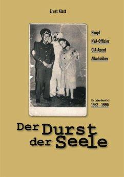 Der Durst der Seele (eBook, ePUB) - Klatt, Ernst