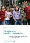 Integration gelingt durch faire Bildungschancen (eBook, ePUB)