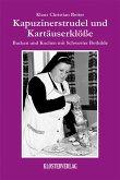 Kapuzinerstrudel und Kartäuserklösse (eBook, ePUB)
