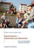 Zukunft Quartier - Lebensräume zum Älterwerden, Band 1 (eBook, PDF)