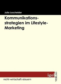 Kommunikationsstrategien im Lifestyle-Marketing (eBook, PDF) - Loschelder, Julia