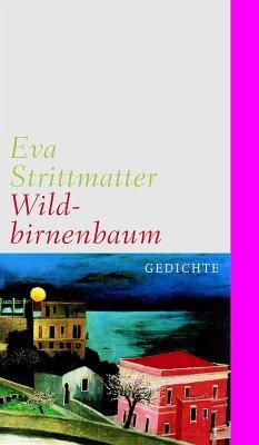 Wildbirnenbaum (eBook, ePUB) - Strittmatter, Eva