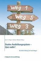 Duales Ausbildungssystem - Quo vadis? (eBook, PDF)
