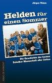 Helden für einen Sommer (eBook, ePUB)