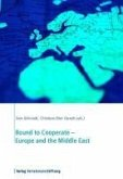 Bound to Cooperate - Europe and the Middle East (eBook, ePUB)