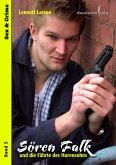 Sören Falk und die Fährte des Hurensohns (eBook, ePUB)