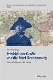 Friedrich der Große und die Mark Brandenburg (eBook, PDF)