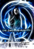 Die Zeitreise-Agentin (eBook, ePUB)
