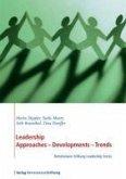 Leadership. Approaches - Development - Trends (eBook, ePUB)