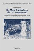 Die Mark Brandenburg des 14. Jahrhunderts (eBook, PDF)