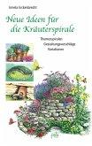 Neue Ideen für die Kräuterspirale (eBook, PDF)