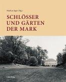 Schlösser und Gärten der Mark (eBook, PDF)