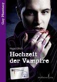 Hochzeit der Vampire ... / Gay Phantasy Bd.1 (eBook, ePUB)