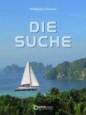 Die Suche oder Die Abenteuer des Uwe Reuss (eBook, ePUB)