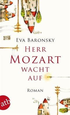 Herr Mozart wacht auf (eBook, ePUB) - Baronsky, Eva