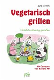 Vegetarisch grillen (eBook, PDF)