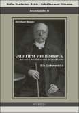Otto Fürst von Bismarck, der erste Reichskanzler Deutschlands (eBook, PDF)