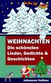 Weihnachten - Die schönsten Lieder, Gedichte und Geschichten (eBook, ePUB)