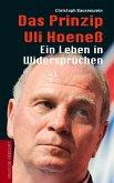 Das Prinzip Uli Hoeneß (eBook, ePUB)