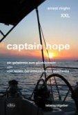 Captain Hope - Ein Geheimnis zum Glücklichsein oder vom Wesen der unbezahlbaren Geschenke (eBook, ePUB)