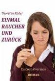 Einmal Raucher und zurück (eBook, PDF)