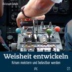 Weisheit entwickeln (eBook, ePUB)
