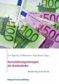 Konsolidierungsstrategien der Bundesländer (eBook, PDF)