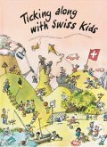 Ticking Along with Swiss Kids (eBook, ePUB)