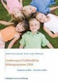 Länderreport Frühkindliche Bildungssysteme 2009 (eBook, PDF)