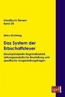 Das System der Erbschaftsteuer (eBook, PDF) - Richtsteig, Mirko
