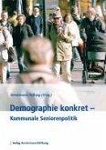 Demographie konkret - Seniorenpolitik in den Kommunen (eBook, PDF)
