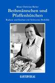 Bethmännchen und Pfaffenhütchen (eBook, ePUB)
