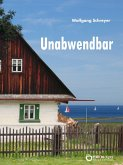 Unabwendbar (eBook, ePUB)