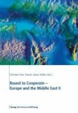 Bound to Cooperate - Europe and the Middle East II (eBook, ePUB)