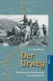 Der Urweg (eBook, PDF)