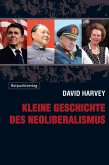 Kleine Geschichte des Neoliberalismus (eBook, ePUB)