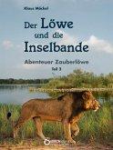 Der Löwe und die Inselbande (eBook, ePUB)